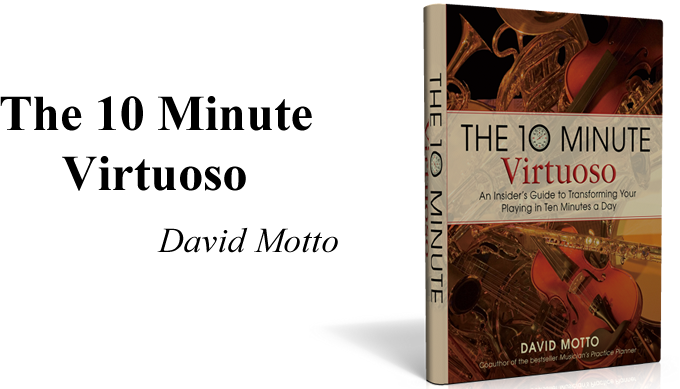 The 10 Minute Virtuoso